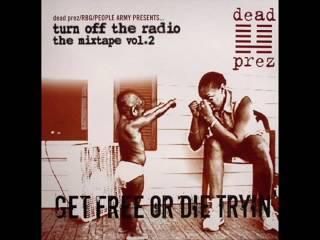Dead Prez feat. Onyx-Last Dayz Remix