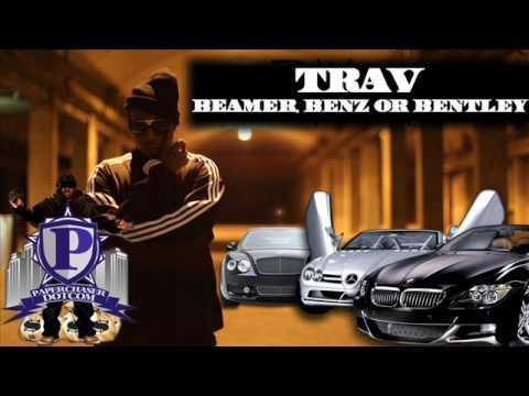 Trav - Beamer Benz Or Bentley Freestyle [New/March/2010/CDQ/Dirty/NODJ