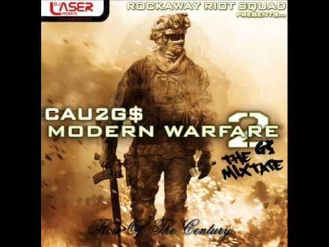 Cau2G$ - Modern Warfare Riot [New/CDQ/Dirty/March/2010][Modern Warfare 2G$ Mixtape]
