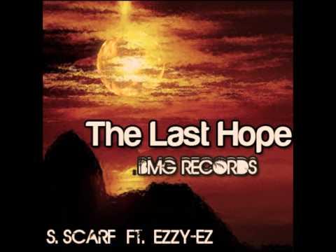 BMG (Black Mountain Gorillas)- The Last Hope  (S.Scarf Ft. Ezzy-Ez)