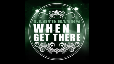 Lloyd Banks - When I Get There