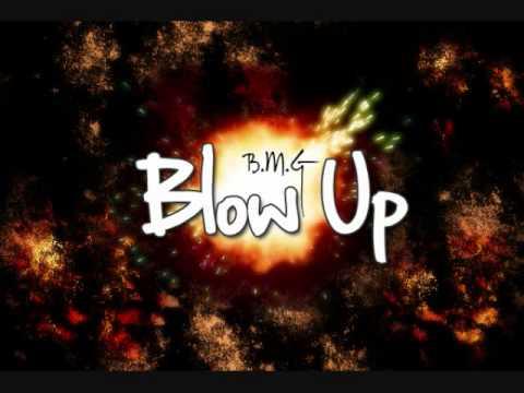 BMG (Black Mountain Gorillas)- Blow Up