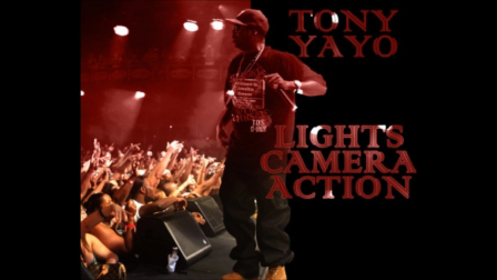 Tony Yayo - Lights, Camera, Action