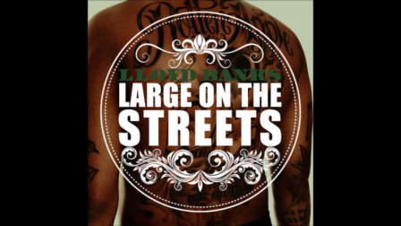 LLoyd Banks - Large On The Streets
