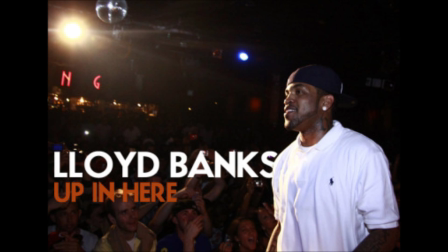 Lloyd Banks - Up In Here