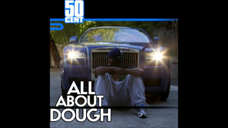 50 Cent - All About Dough