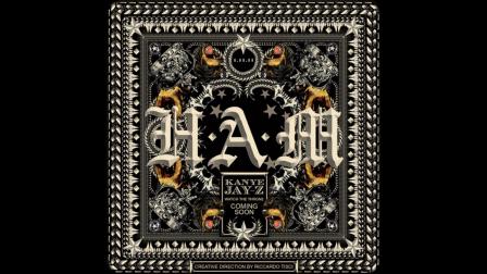 Jay-Z & Kanye West - H.A.M