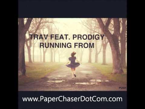 Trav Ft. Prodigy - Running From [2011/NEW/CDQ/DIRTY/DECEMBER]
