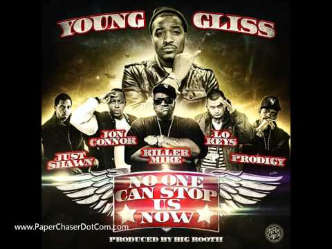 Young Gliss Ft. Prodigy, Killer Mike, Jon Connor, Lo Keys & Just Shawn - No One Can Stop Us Now