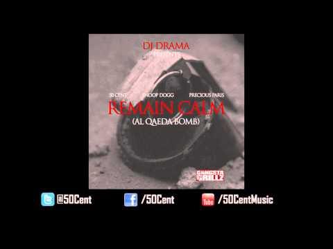 50 Cent ft. Snoop Dogg & Precious Paris - Remain Calm (2012 CDQ Dirty)