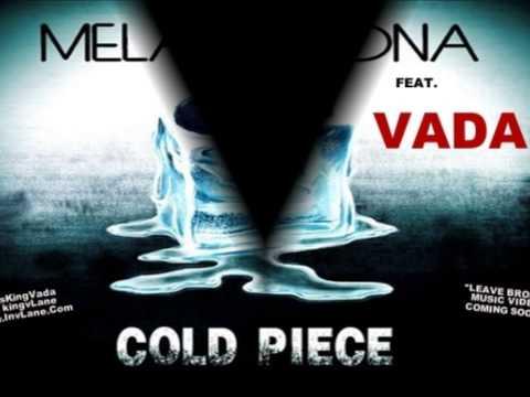"Exclusive: Melanie Fiona feat. Vada ""Cold Piece"""