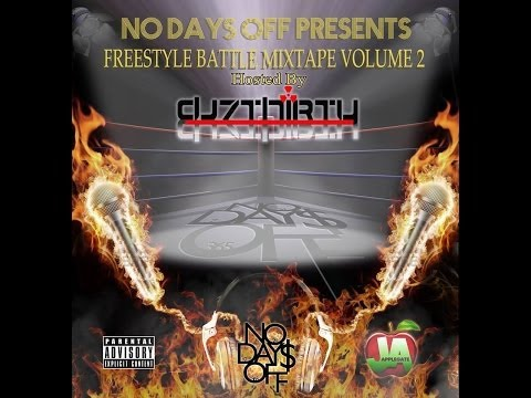No Days Off Presents Freestyle Battle Mixtape Vol 2 Hosted by DJ 7THIRTY