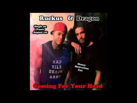Ruckus (R N S) freestyle feat Dragon (NEW)