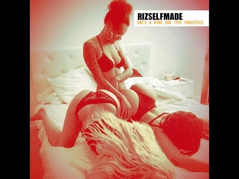 RIZSELFMADE - She's A Dyke (Rae Sremmurd 'No Type' RMX) Prod Mike Will Made It (2014 New CDQ Dirty)