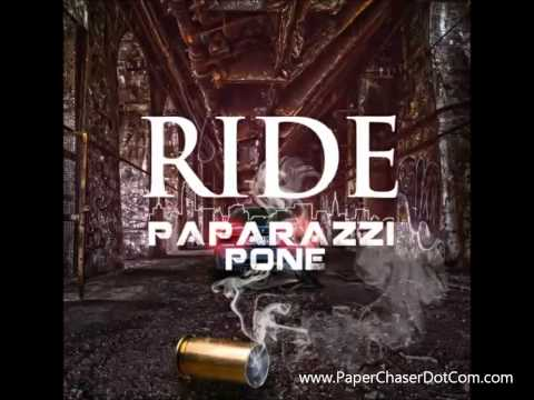 Paparazzi Pone - Ride (Prod. By Unleash) 2014 New CDQ Dirty NO DJ