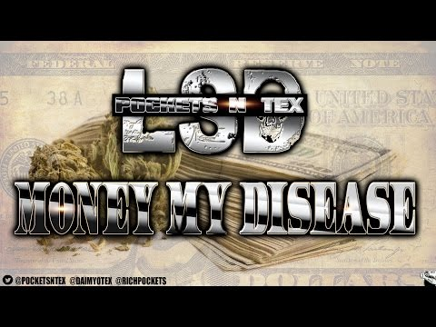 POCKETS N TEX (L.S.D.) - MONEY MY DISEASE
