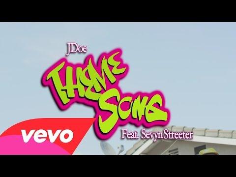 J Doe Ft. Sevyn Streeter – Theme Song