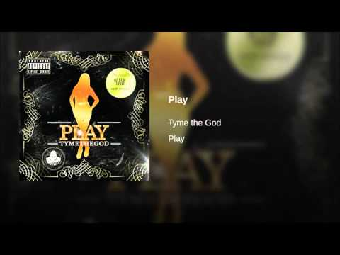 Tyme The God - Play prod. by GetEmLouie