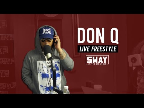 Fire Cypher: Don Q Freestyles Live on Sway in the Morning