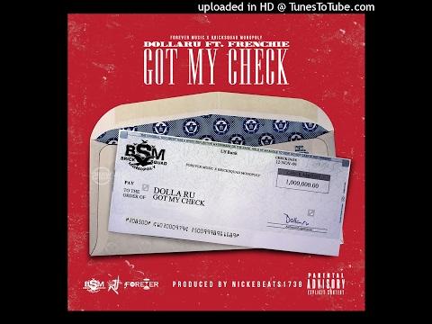 @DollaRuBSM - Got My Check ft @FrenchieBSM