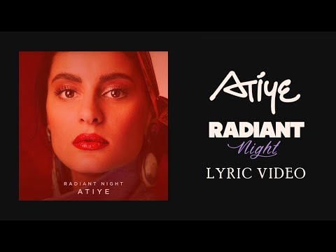 Atiye - Radiant Night (Lyric Video)