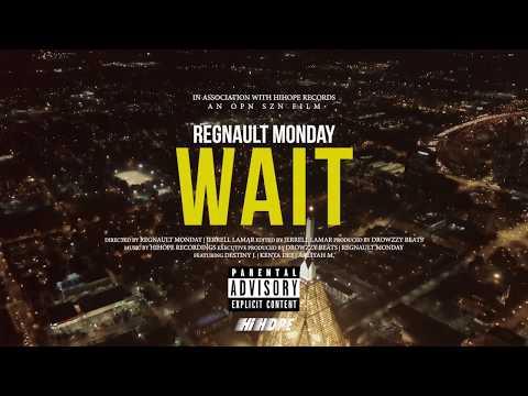 Regnault Monday - Wait (Official Video)