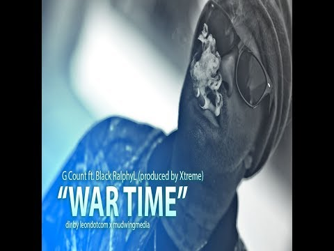 G COUNT - WAR TIME FEAT BLACK RALPHY