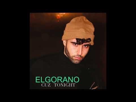 Elgorano - Cuz Tonight (Audio)