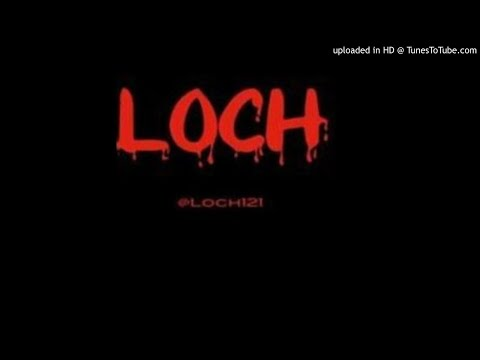 Loch - You The Worse