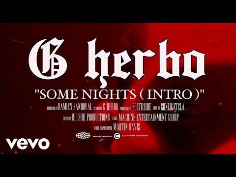 G Herbo - Some Nights (Intro)