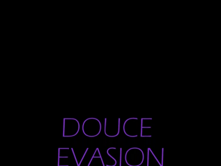 DOUCE EVASION