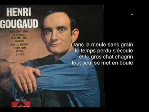 Henri Gougaud - Midi au moulin - Paris ma rose