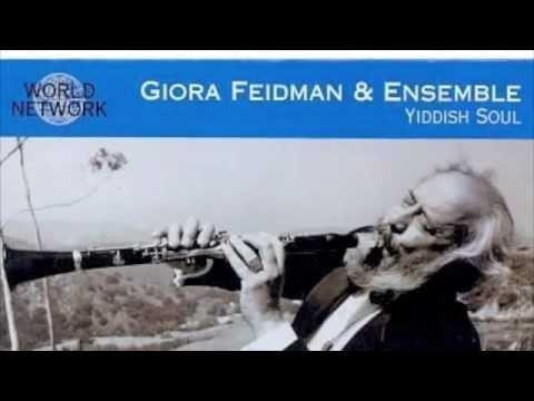 Giora Feidman - Bublitschki - Silk Night Gown - Vehaier Eineinu