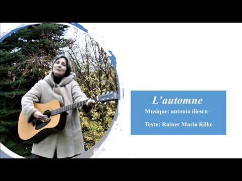 L'automne - musique antonia iliescu, texte - Rainer Maria Rilke