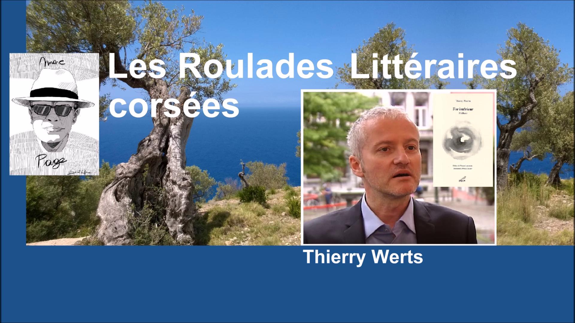 Les Roulades littéraires corsées avec Thierry Werts