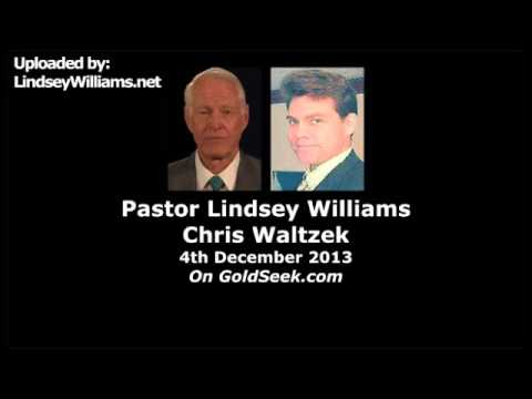 Lindsey Williams- 4th December 2013 (Global Currency Reset Next 90 Days)