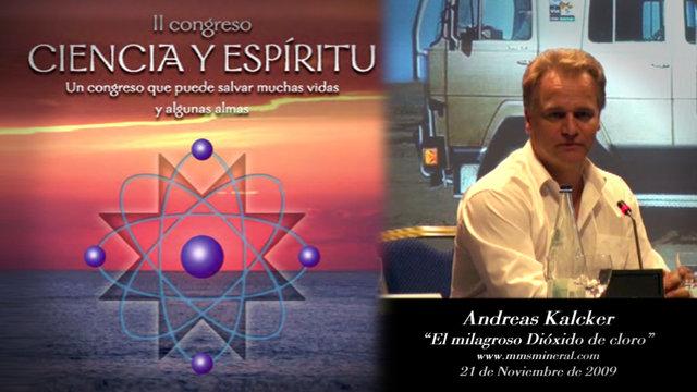 ANDREAS KALCKER, El milagroso Dióxido de cloro, ciencia y espíritu nov2009