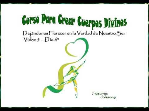Video 5 del Curso Para Crear Cuerpos Divinos - Día 6