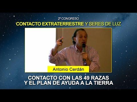Contacto con las 49 Razas y el Plan de ayuda a la Tierra - Antonio Cerdán