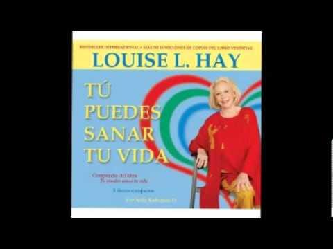 """""""Usted Puede Sanar Su Vida"""" por Louise L. Hay"""