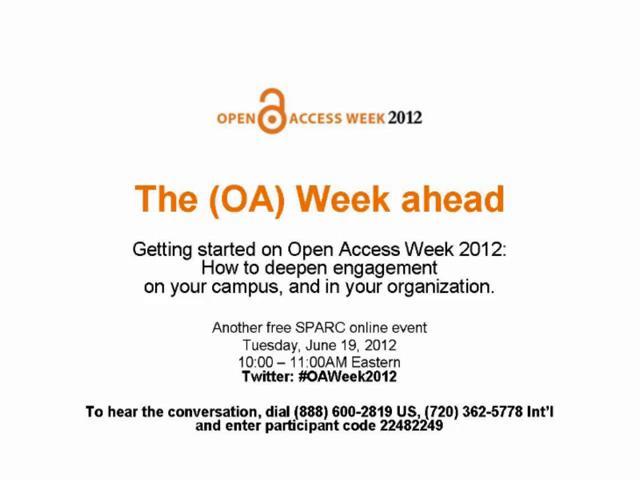 2012 OA Week Kick Off Webcast