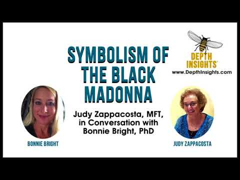 Symbolism of the Black Madonna—Judy Zappacosta with Bonnie Bright