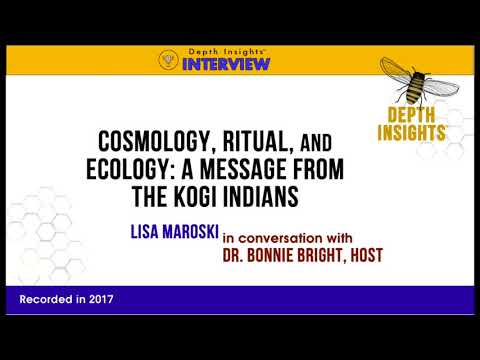 Cosmology, Ritual, and Ecology: A Message from the Kogi Indians