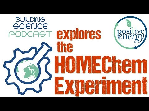 HOMEChem is Changing What We Know About Building Science