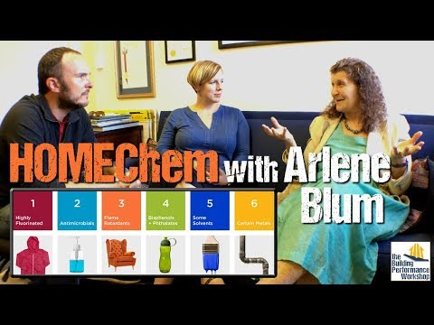 Toxic Chemicals and Home Performance with Arlene Blum