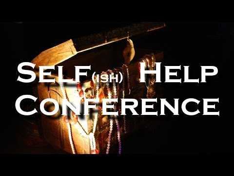 Self (ish) Help Conference