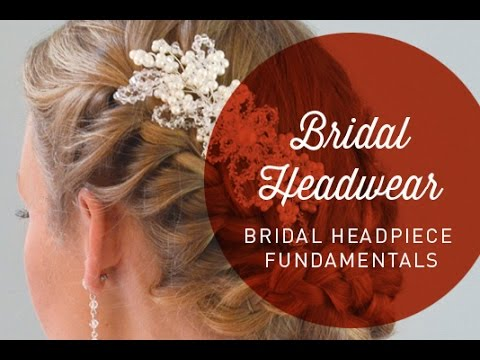 Hat Classes - Bridal Headpiece Fundamentals