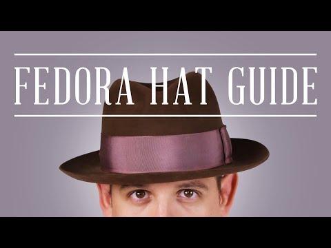 Fedora Felt Hat Guide