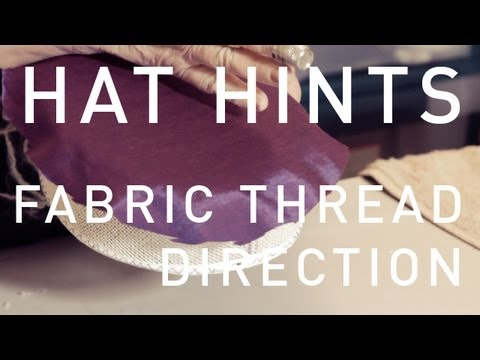 How To Make Hats - Fabric Thread Direction