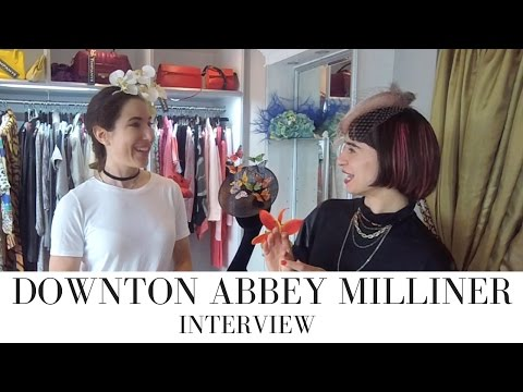 Downton Abbey hats: Interview with celebrity Milliner